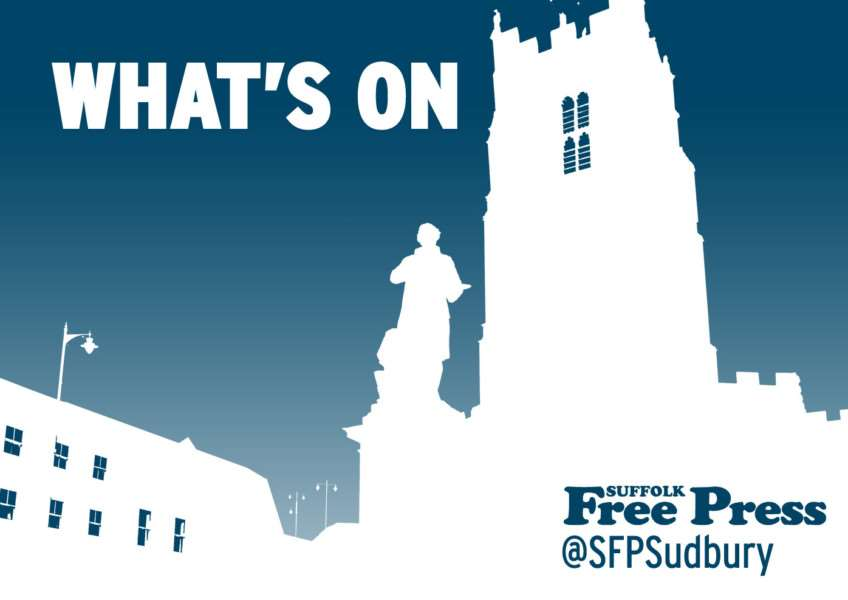 Latest what's on news from the Suffolk Free Press, suffolkfreepress.co.uk, @sfpsudbury on Twitter