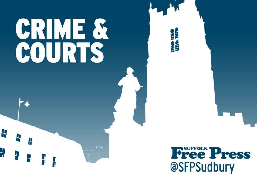 Latest crime and court news from the Suffolk Free Press, suffolkfreepress.co.uk, @sfpsudbury on Twitter
