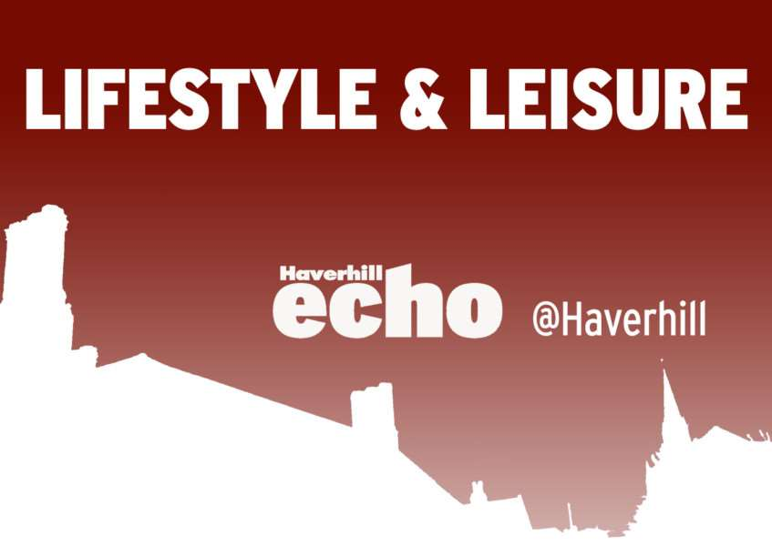 Latest lifestyle and leisure news from the Haverhill Echo, haverhillecho.co.uk, @haverhill on Twitter