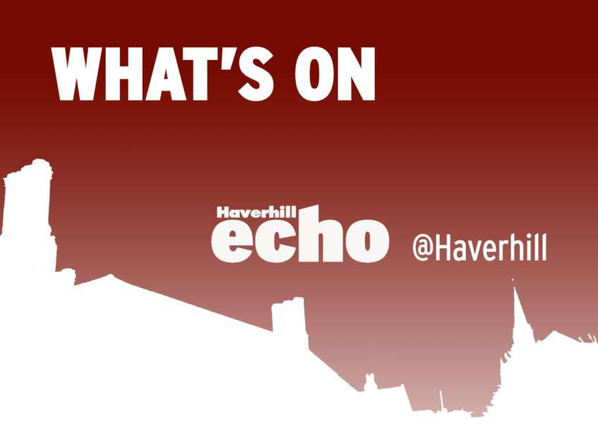 Latest what's on news from the Haverhill Echo, haverhillecho.co.uk, @haverhill on Twitter