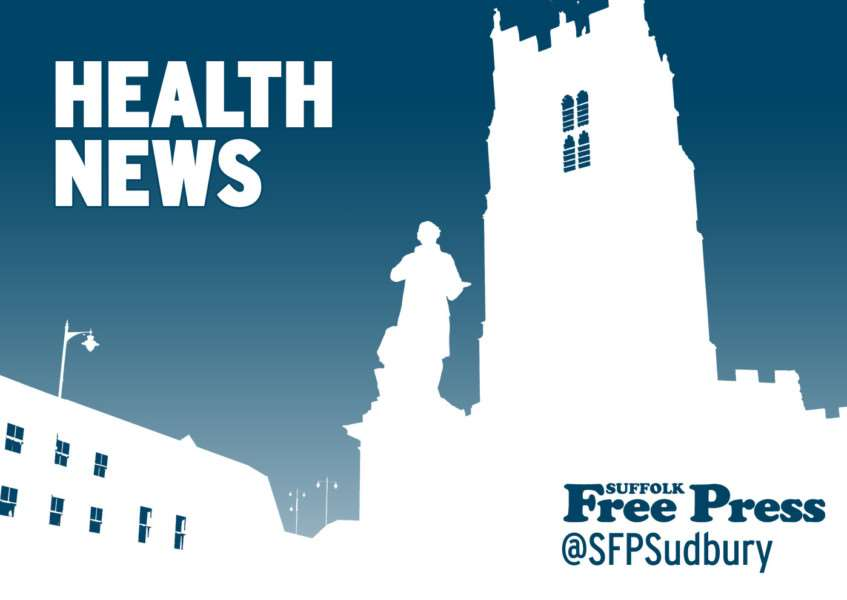 Latest health news from the Suffolk Free Press, suffolkfreepress.co.uk, @sfpsudbury on Twitter