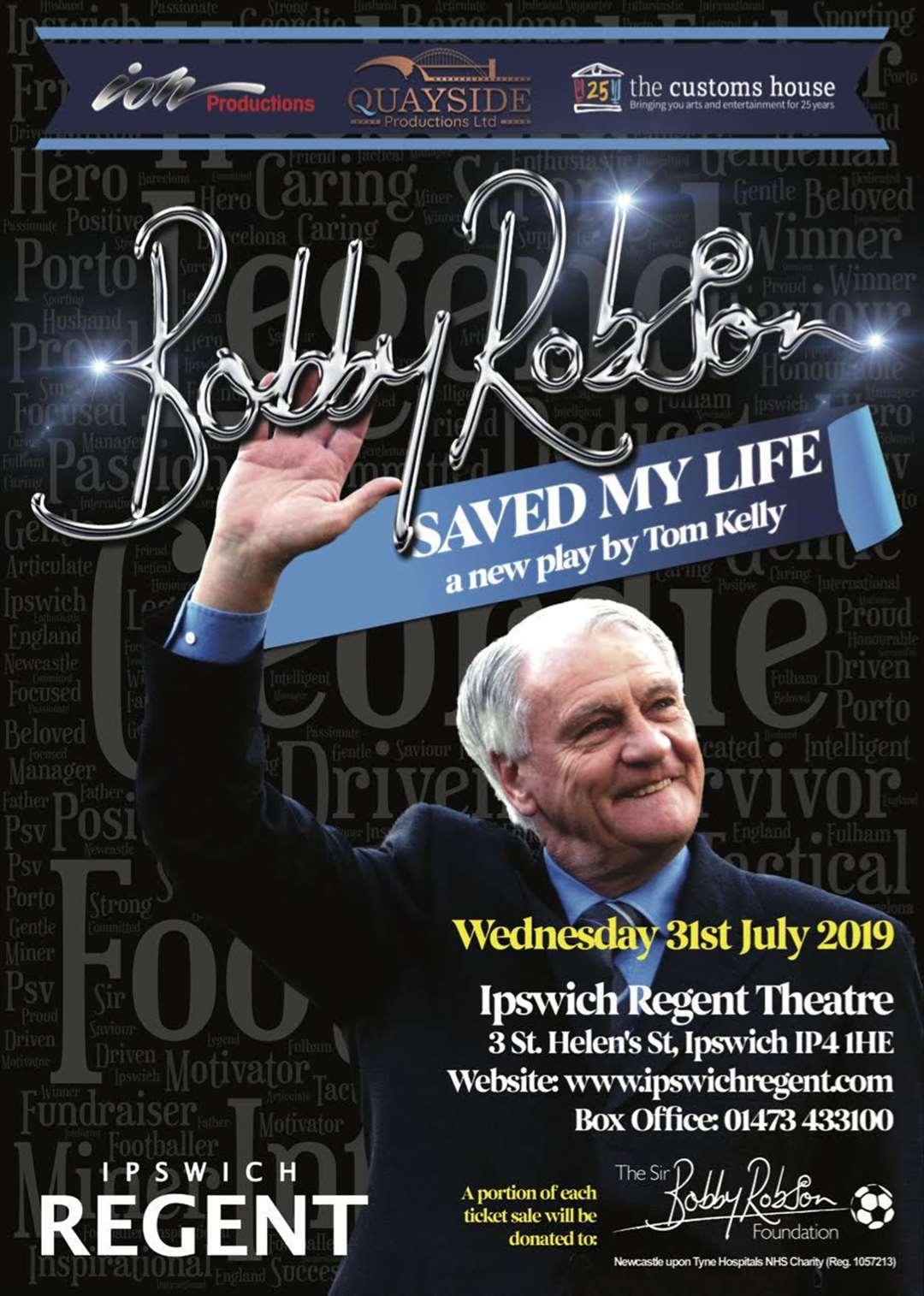 Sir Bobby Robson Saved My Life is coming to Ipswich's Regent Theatre on the 10th anniversary of his death next month (11873420)